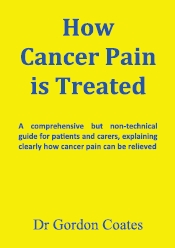 "Front cover of ""How Cancer Pain is Treated"""